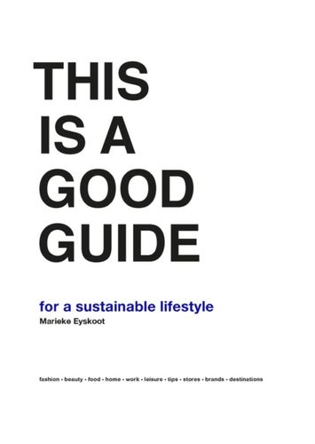 9789063694920 This is a Good Guide - for a Sustainable Lifestyle