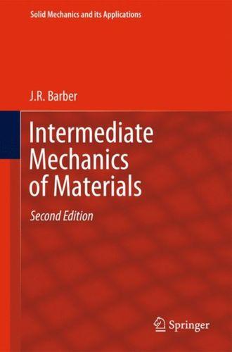 9789400702943 Intermediate Mechanics of Materials