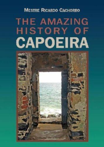 9789657178157 Unknown Capoeira Volume Ii - a History of the Brazilian Martial Arts