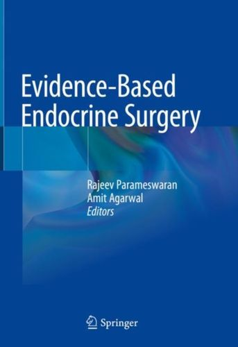 9789811011238 Evidence-Based Endocrine Surgery