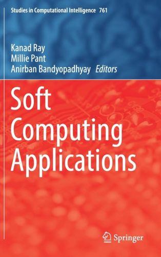 9789811080487 Soft Computing Applications