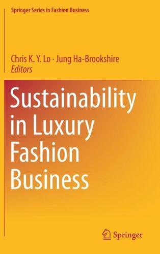9789811088773 Sustainability in Luxury Fashion Business