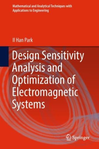 9789811302299 Design Sensitivity Analysis and Optimization of Electromagnetic Systems