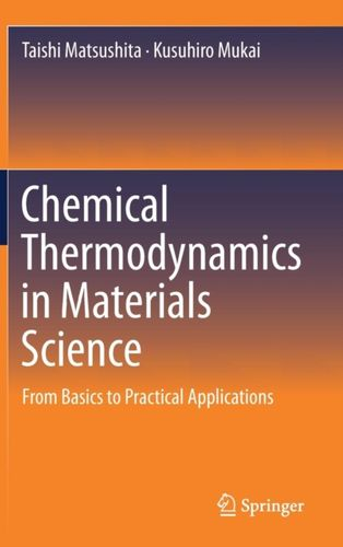 9789811304040 Chemical Thermodynamics in Materials Science