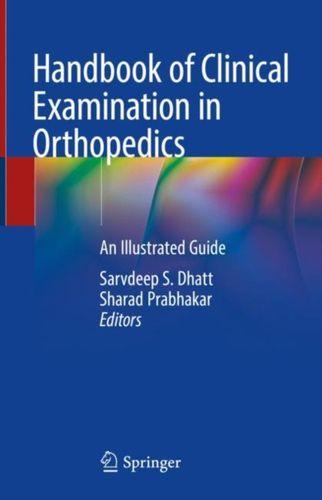 9789811312342 Handbook of Clinical Examination in Orthopedics