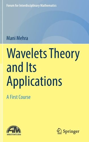 9789811325946 Wavelets Theory and Its Applications